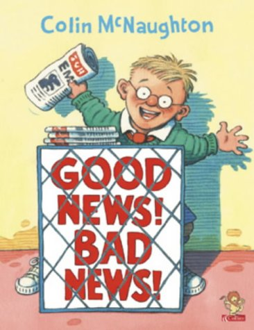 9780006647720: Good News! Bad News!   [Picture Lions]