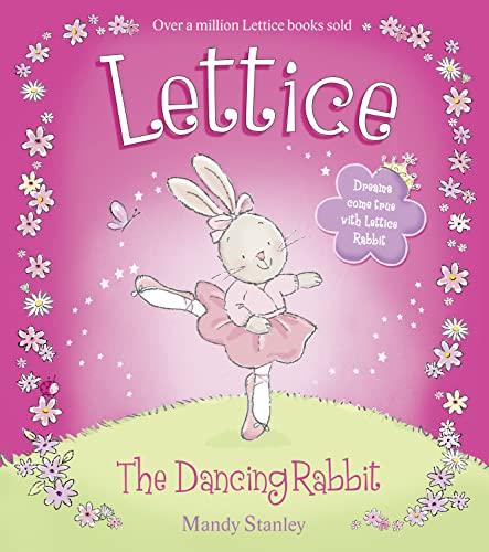 Lettice the Dancing Rabbit: Stanley, Mandy