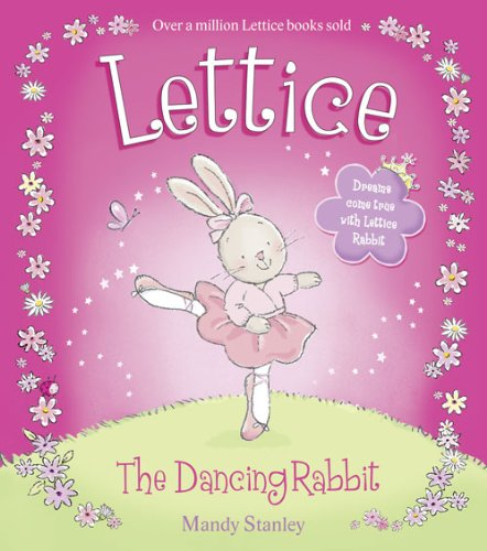 Lettice the Dancing Rabbit: Mandy Stanley