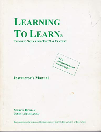 Learning to Learn: Thinking Skills for the: Heiman, Marcia; Slomianko,