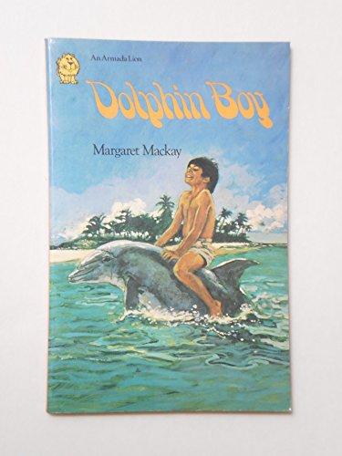 9780006703778: Dolphin Boy (Armada Lions)