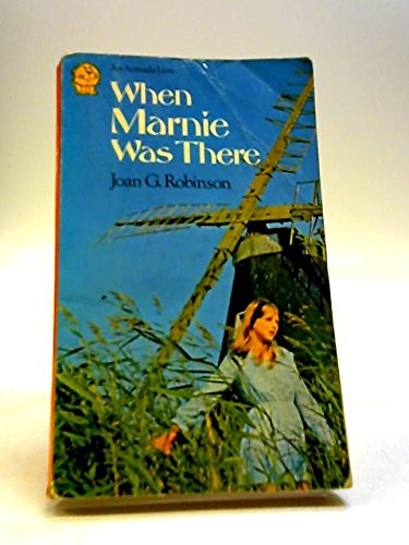 When Marnie Was There (Armada Lions Series): Joan G Robinson