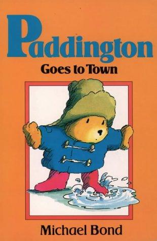 9780006704799: Paddington Goes to Town (Armada Lions)