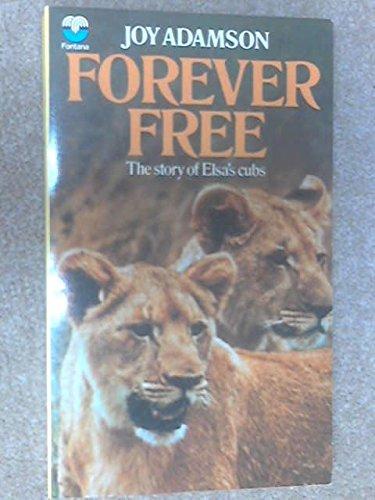 Forever Free (Armada Lions S.): Adamson, Joy