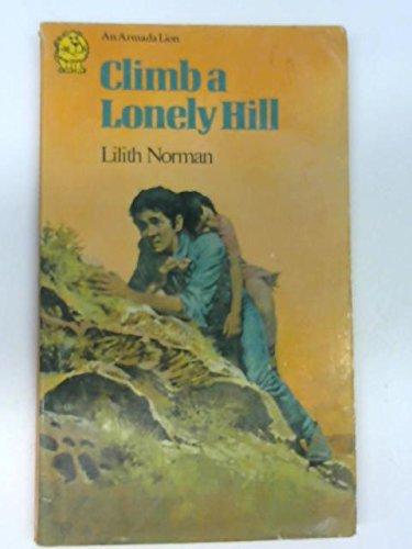 9780006705505: Climb a Lonely Hill (Armada Lions)