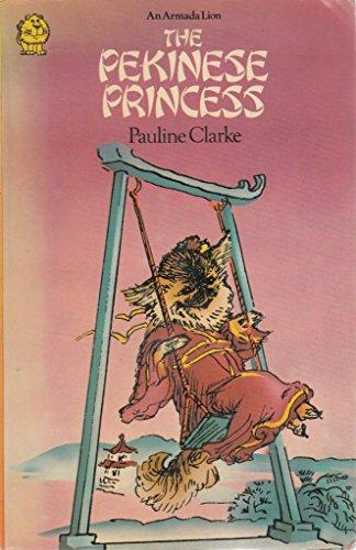 9780006706953: Pekinese Princess (Armada Lions)