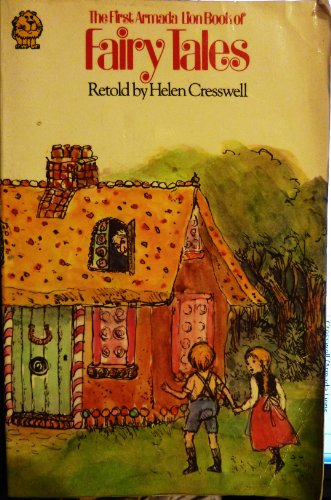 9780006707462: The First Armada Lion Book of Fairy Tales ~ Traditional Fairy Tales retold by Helen Cresswell (Armada Lions series)