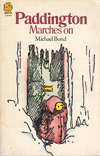9780006707967: PADDINGTON MARCHES ON (ARMADA LIONS S.)