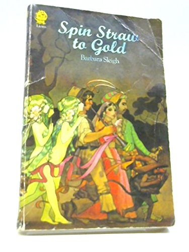 9780006708094: Spin Straw to Gold: Book of Fairy Tales and Legends (Armada Lions)