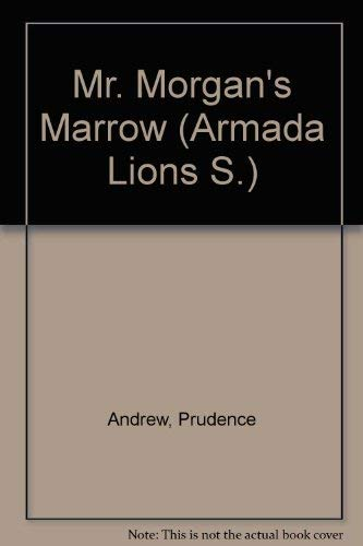 Mr Morgan's Marrow (9780006709473) by Prudence Andrew
