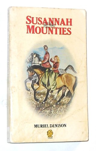 9780006709992: Susannah of the Mounties (Lions)