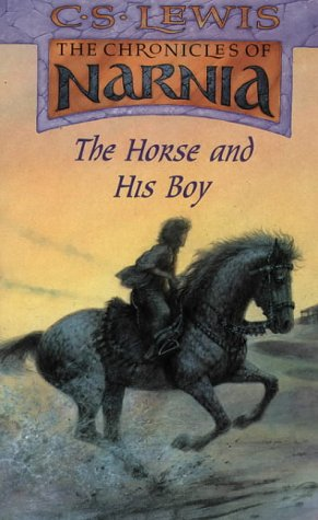 9780006716662: The Horse and his Boy (The Chronicles of Narnia, No. 3)