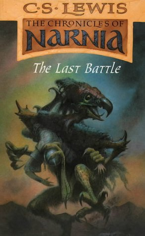 9780006716693: The Last Battle (The Chronicles of Narnia, Book 7) (Lions S.)