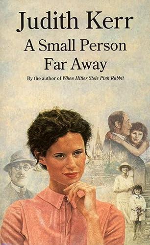 A Small Person Far Away: Kerr, Judith