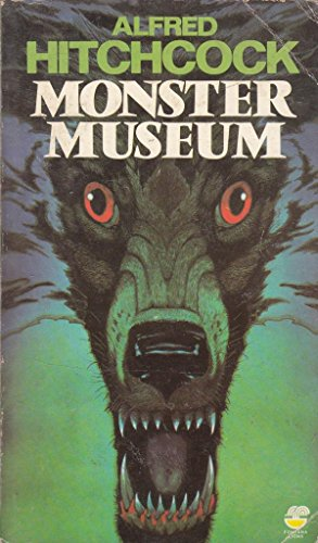 9780006718734: Alfred Hitchcock's Monster Museum