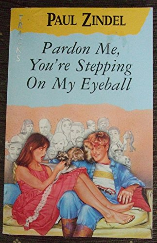 9780006719045: Pardon ME, Your'e Stepping on My Eyeball!