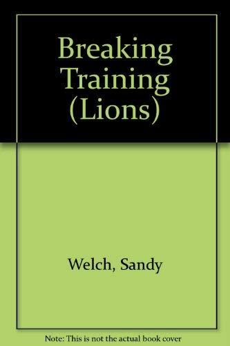 9780006719335: Breaking Training (Lions)
