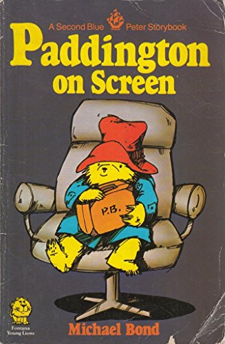 """9780006720447: Paddington on Screen: The Second """"Blue Peter"""" Story Book (Lions)"""