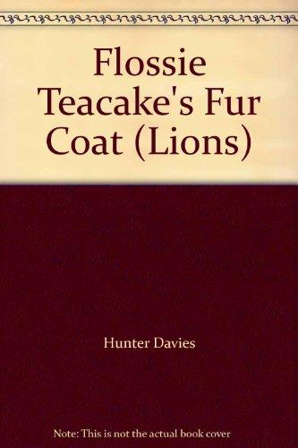 9780006721789: Flossie Teacake's Fur Coat (Lions)