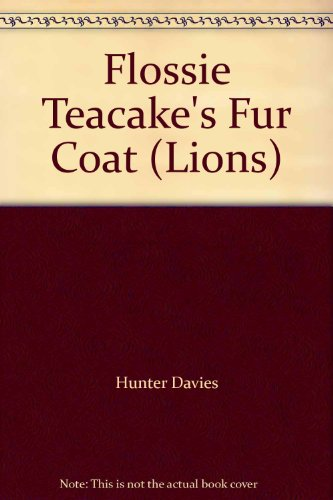 9780006721789: Flossie Teacake's Fur Coat (Lions)