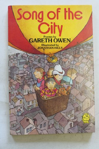 Song of the City (Lions) (9780006724100) by Gareth Owen; Jonathan Hills