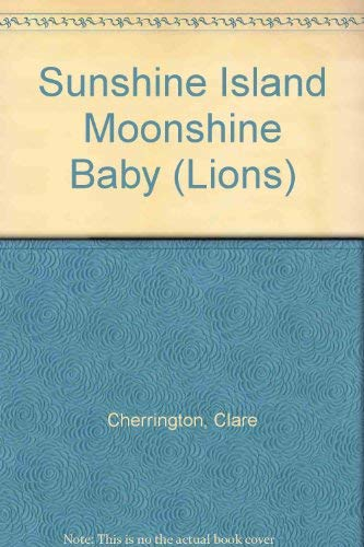 9780006725602: Sunshine Island Moonshine Baby (Lions)