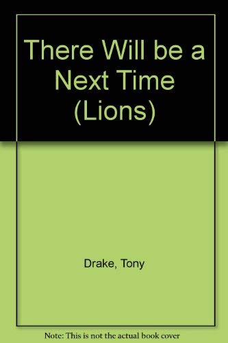 9780006725947: There Will be a Next Time (Lions)
