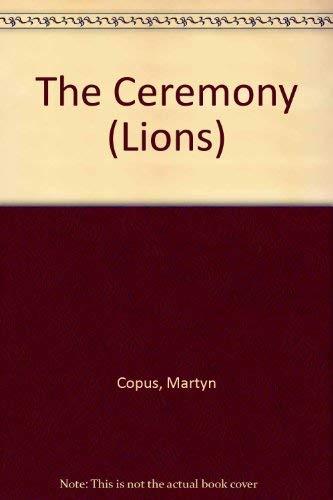 9780006725985: The Ceremony (Lions)