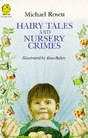 Hairy Tales and Nursery Crimes (Young Lions): Rosen, Michael