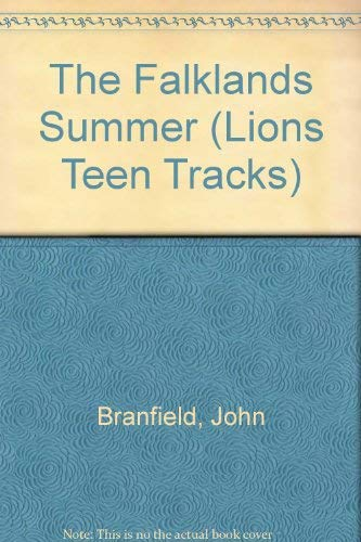 9780006728887: The Falklands Summer (Lions Teen Tracks)