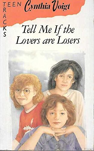 9780006729273: Tell Me If the Lovers Are Losers (Lions Teen Tracks)