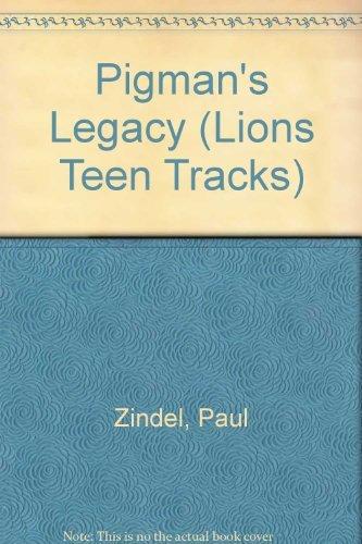 9780006729778: Pigman's Legacy (Lions Teen Tracks)