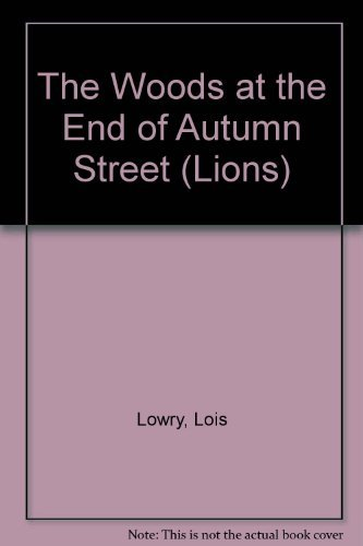 9780006730545: The Woods at the End of Autumn Street (Lions)
