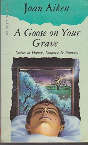 9780006730552: A Goose on Your Grave (Lions Tracks)
