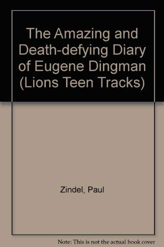 9780006731528: The Amazing and Death-Defying Diary of Eugene Dingman