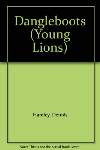 9780006732464: Dangleboots (Young Lions)