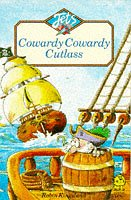 9780006733461: Cowardy Cowardy Cutlass (Jets)