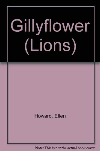 9780006733768: Gillyflower (Lions)