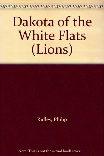 9780006734697: Dakota of the White Flats (Lions)