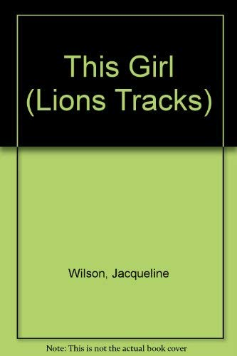 9780006734970: This Girl (Lions Tracks)