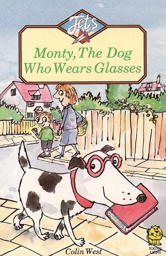 9780006736813: Monty, the Dog Who Wears Glasses (Jets)