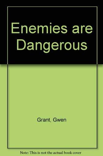 9780006737858: Enemies are Dangerous