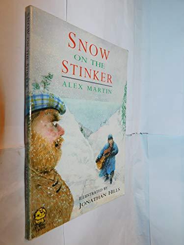 Snow on the Stinker (9780006740063) by Alex Martin; Jonathan Hills