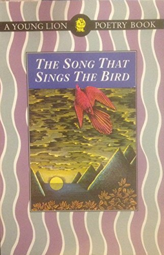 9780006740070: The Song That Sings the Bird
