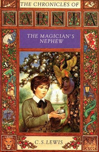 The Magician's Nephew (Lions S.): Lewis, C. S.