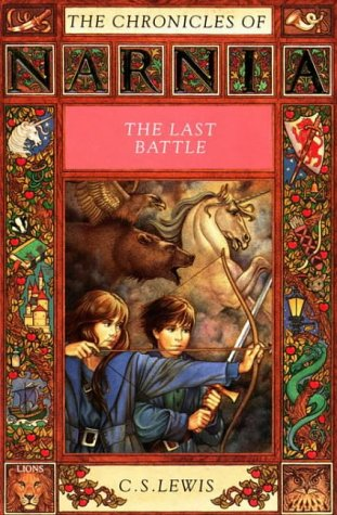 9780006740360: The Last Battle