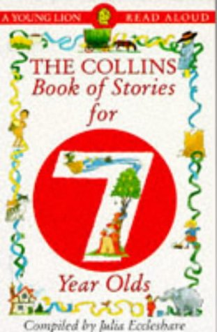 9780006740469: The Collins Book of Stories for Seven Year Olds (A Young Lion read aloud)