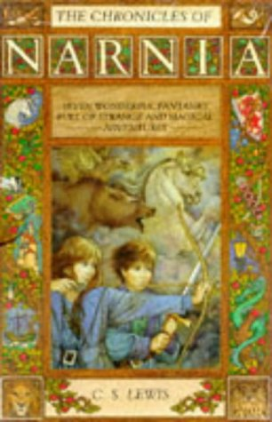 9780006740599: The Chronicles of Narnia - The Chronicles of Narnia: The Magician's Nephew, The Lion, the Witch and the Wardrobe, The Horse and his Boy, Prince ... Treader, The Silver Chair, The Last Battle.