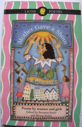 9780006741343: Mother Gave a Shout: Poems by Women and Girls