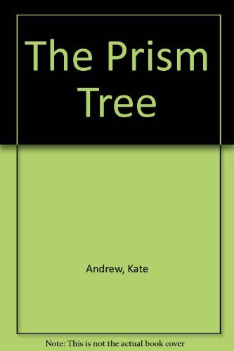 9780006742142: The Prism Tree